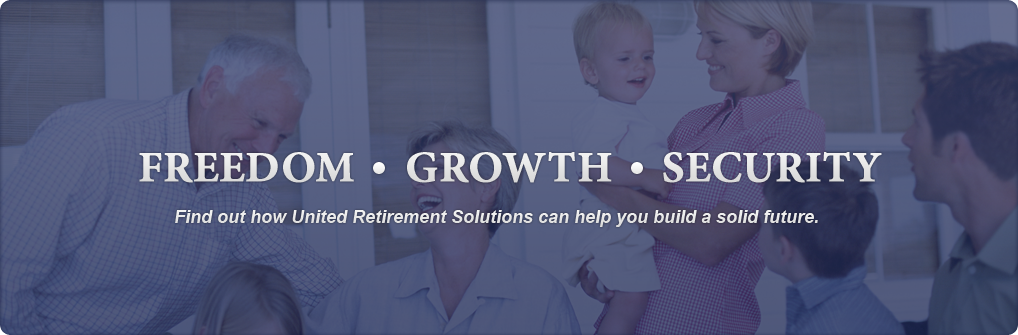 Freedom, Growth, Security - United Retirement Solutions